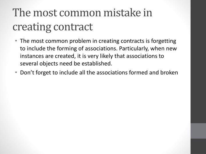 The most common mistake in creating contract