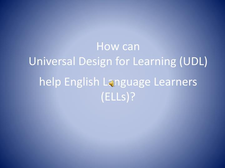 How can universal design for learning udl