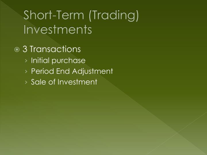 Short term trading investments