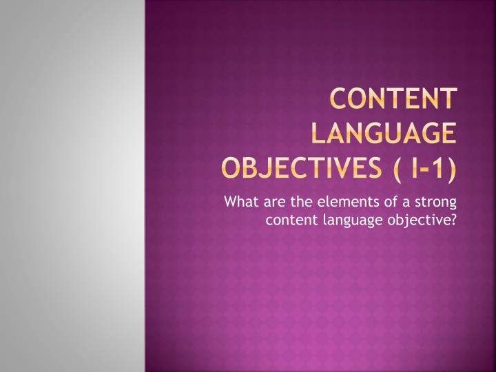 Content language objectives i 1
