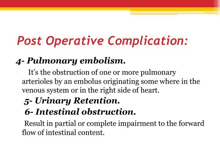 Post Operative Complication: