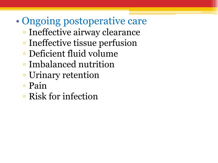 Ongoing postoperative care