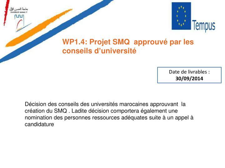 WP1.4: Projet SMQ  approuvé par les conseils d'université