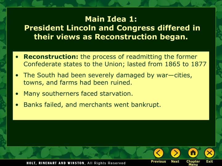Main idea 1 president lincoln and congress differed in their views as reconstruction began