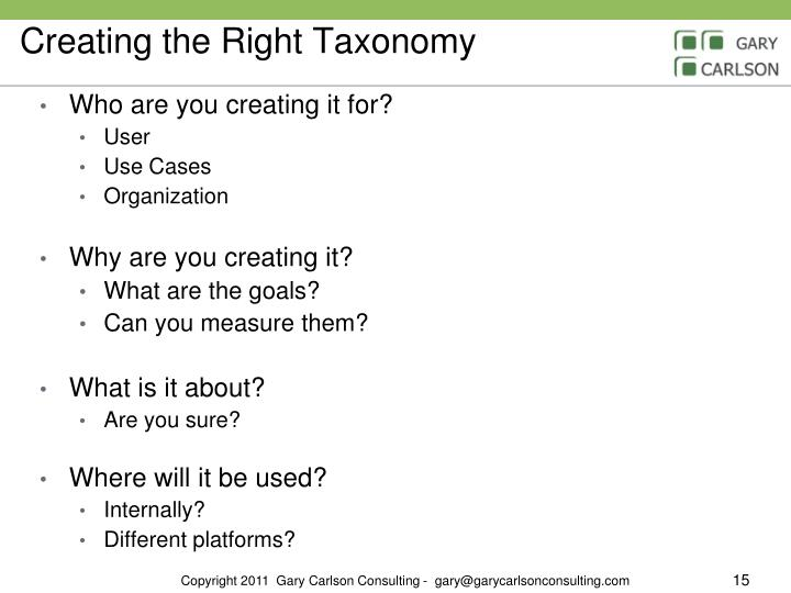 Creating the Right Taxonomy