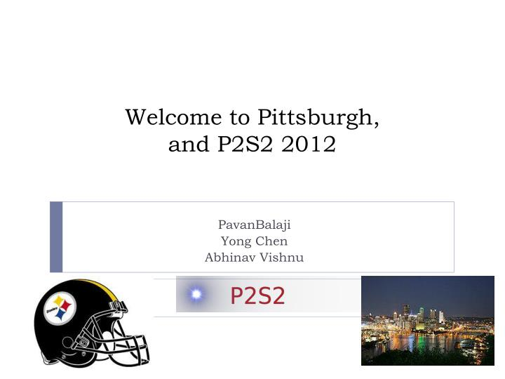 Welcome to Pittsburgh,