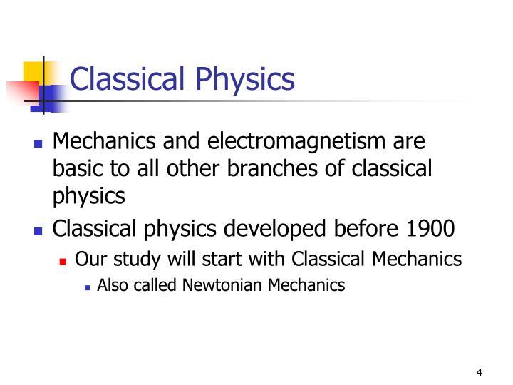 Classical Physics