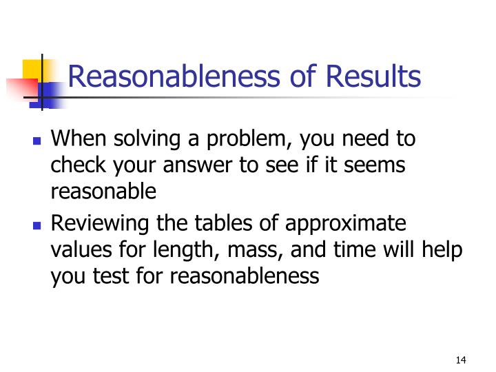 Reasonableness of Results