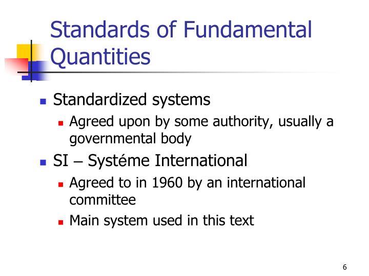 Standards of Fundamental Quantities