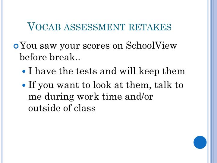 Vocab assessment retakes