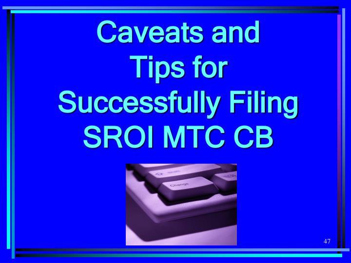 Caveats and