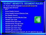 event benefits segment rules1