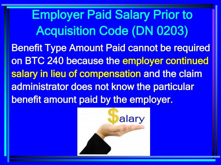 Employer Paid Salary Prior to Acquisition Code (DN 0203)