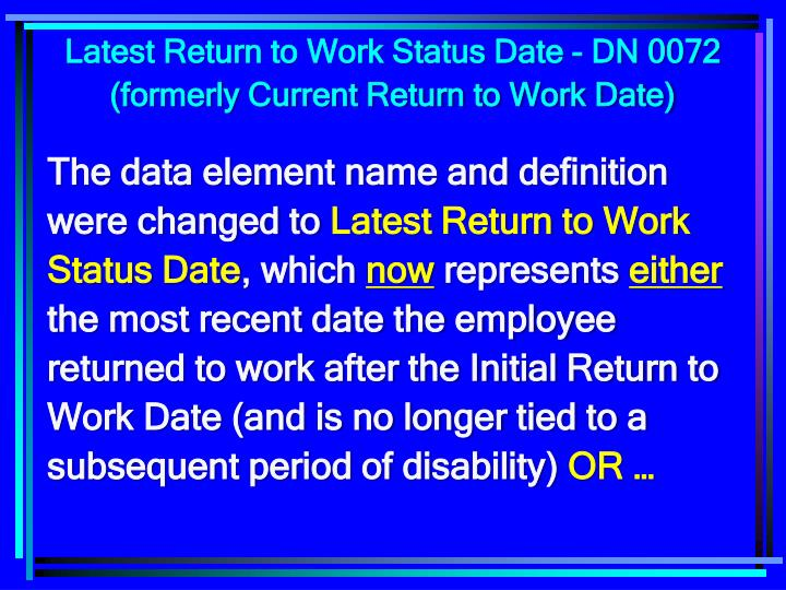 Latest Return to Work Status Date - DN 0072
