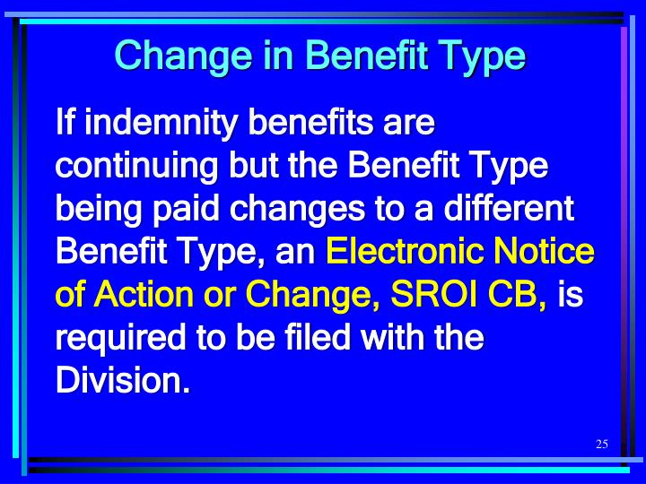 Change in Benefit Type