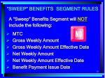 sweep benefits segment rules1
