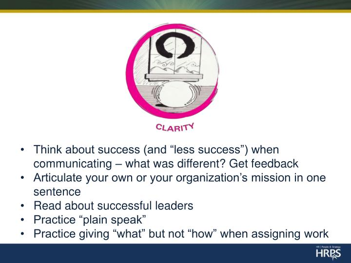 """Think about success (and """"less success"""") when communicating – what was different? Get feedback"""