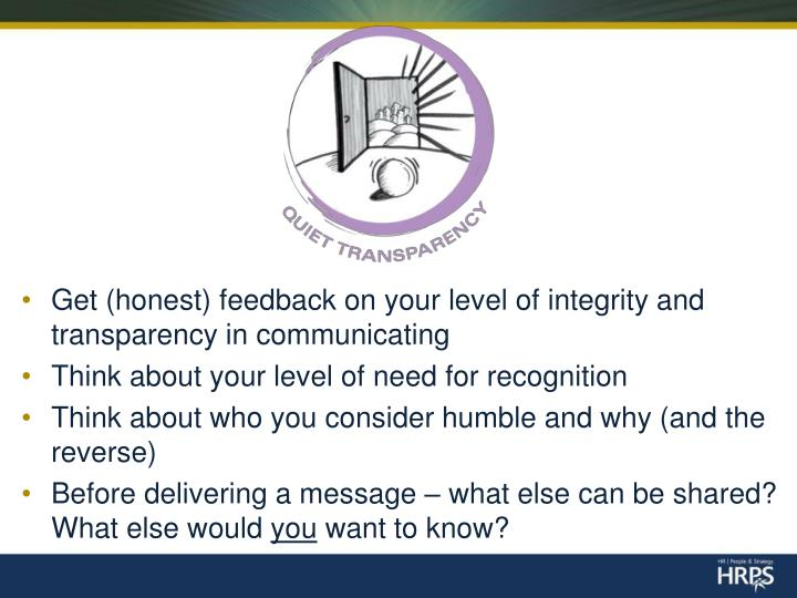 Get (honest) feedback on your level of integrity and transparency in communicating