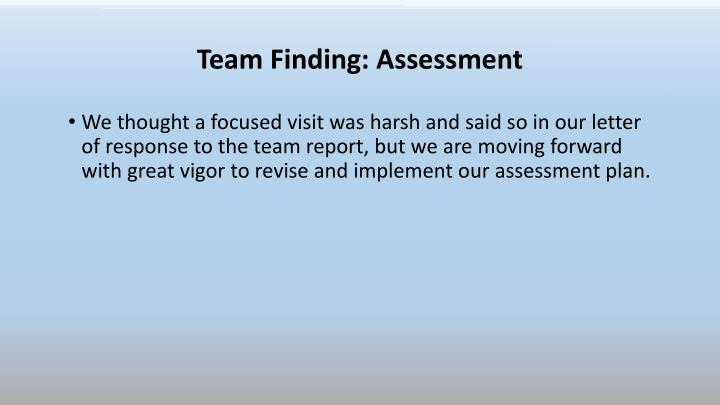 Team Finding: Assessment