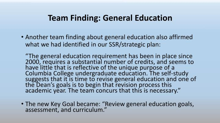 Team Finding: General Education