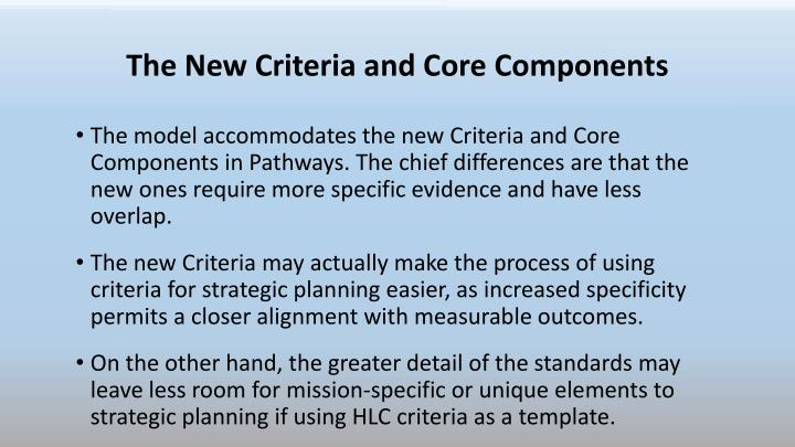The New Criteria and Core