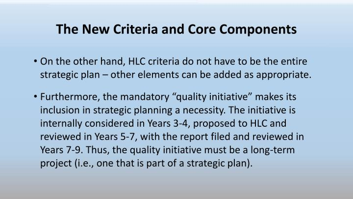 The New Criteria and Core Components