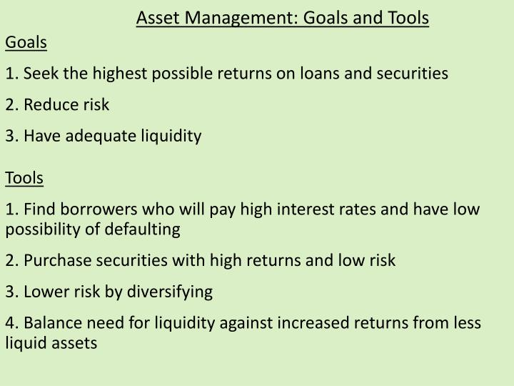 Asset Management: Goals and Tools