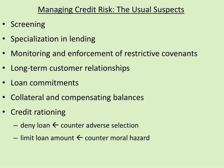 Managing Credit Risk: The Usual Suspects