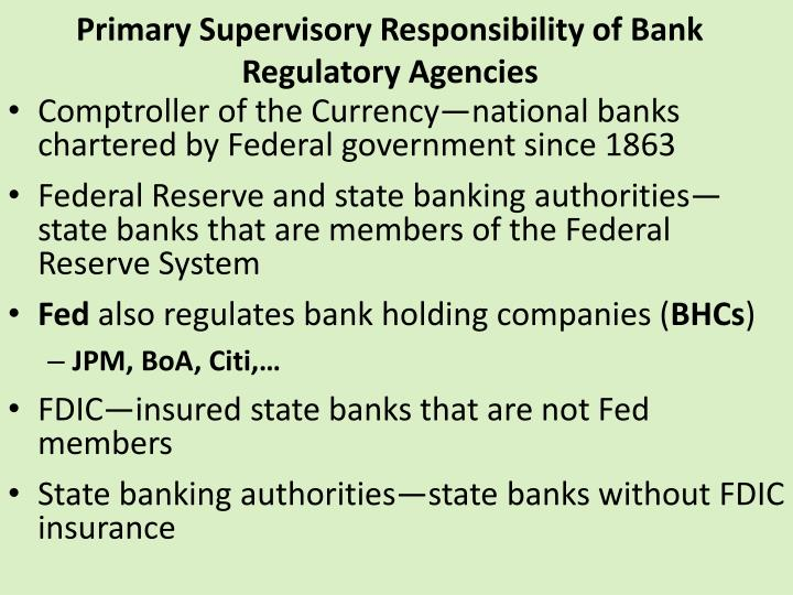 Primary Supervisory Responsibility of Bank Regulatory Agencies
