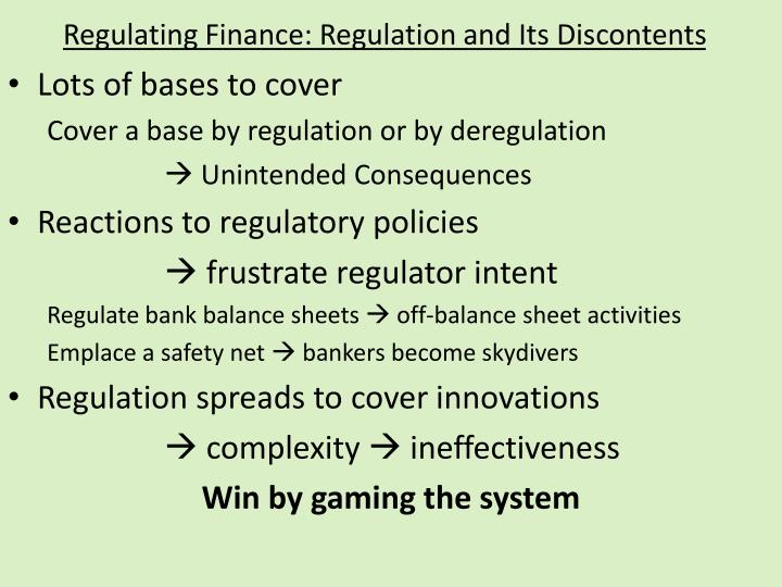 Regulating Finance: Regulation and Its Discontents