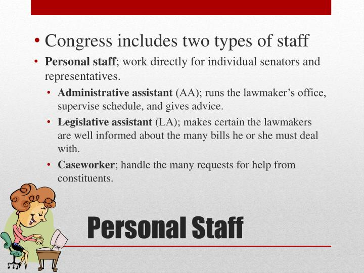 Congress includes two types of staff