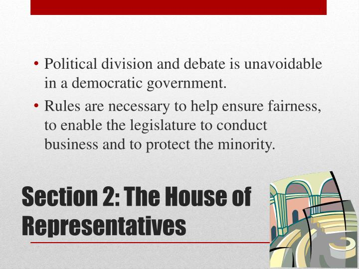 Political division and debate is unavoidable in a democratic government.