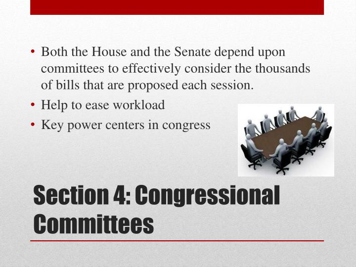Both the House and the Senate depend upon committees to effectively consider the thousands of bills that are proposed each session.