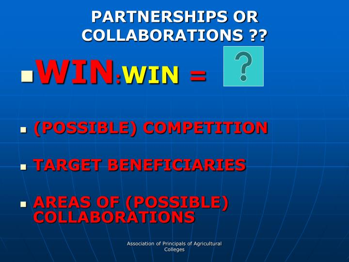 PARTNERSHIPS OR COLLABORATIONS ??