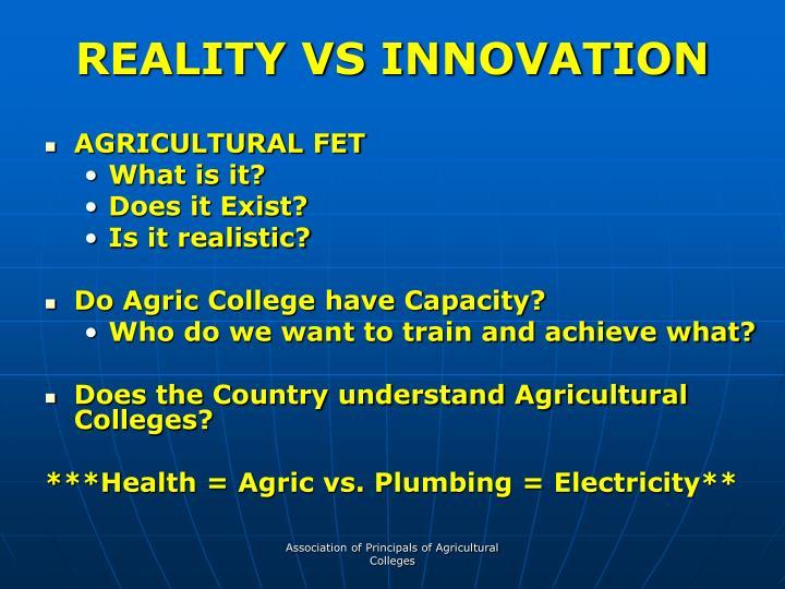 REALITY VS INNOVATION