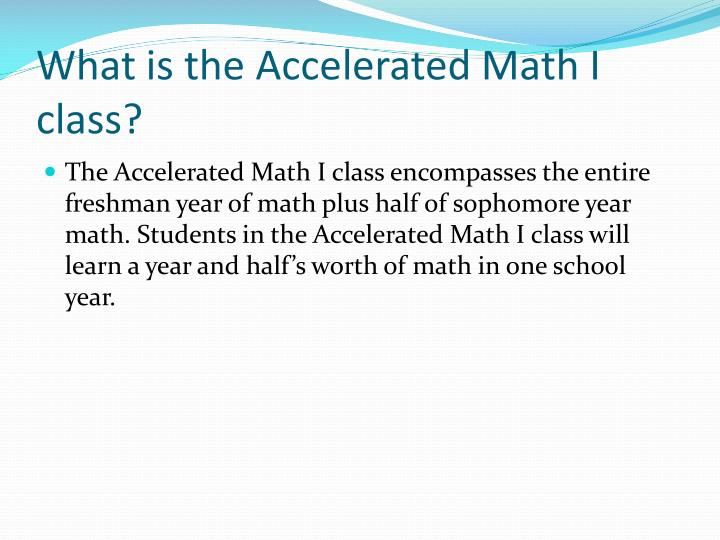 What is the Accelerated Math I class?