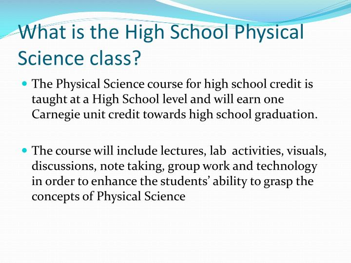 What is the High School Physical Science class?
