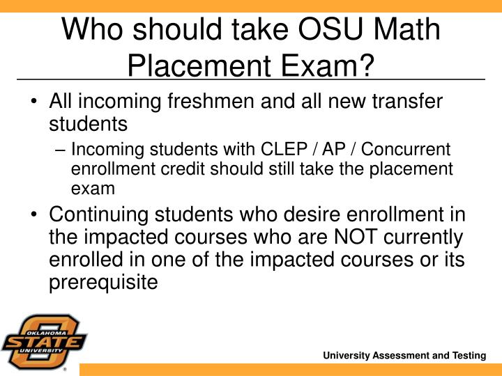 Who should take OSU Math Placement Exam?