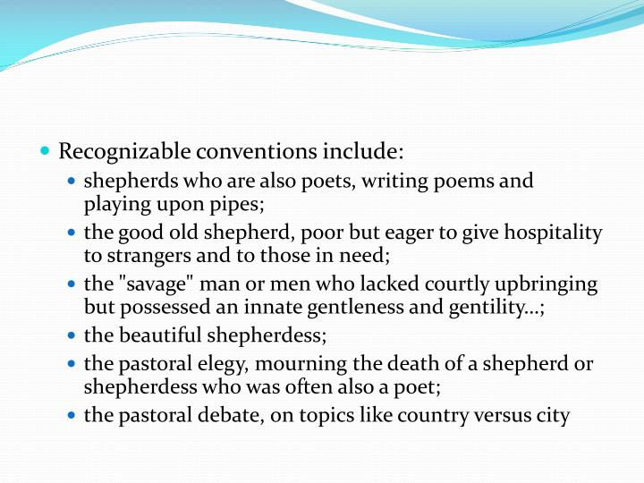 Recognizable conventions include: