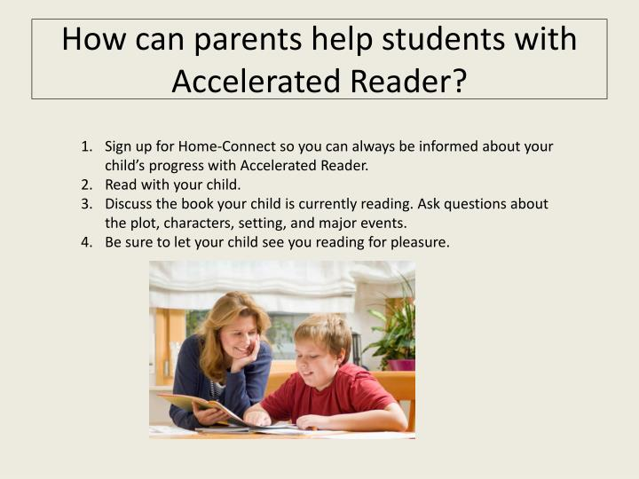 How can parents help students with Accelerated Reader?