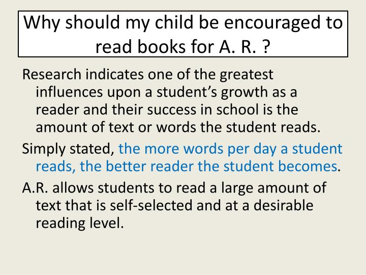 Why should my child be encouraged to read books for a r