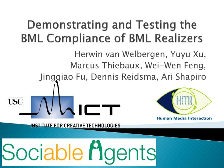 Demonstrating and Testing the BML Compliance of BML