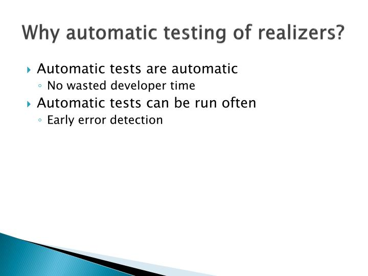 Why automatic testing of