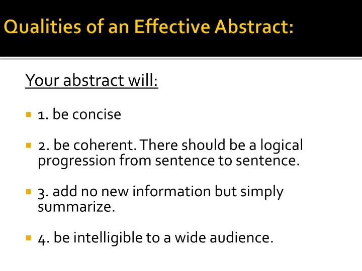 Qualities of an Effective Abstract: