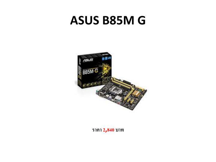 ASUS B85M G