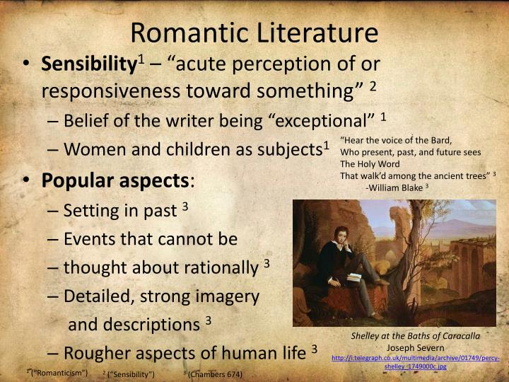romantic literature Published: mon, 5 dec 2016 romanticism as a trend in art and literature of england emerged in the 90th of xviii century romanticism in england took shape earlier than in other western european countries, it had its vivid specificity and individualism.