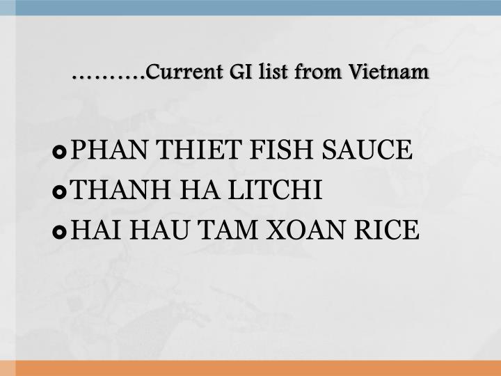 ……….Current GI list from Vietnam