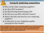 group b analyzing competition