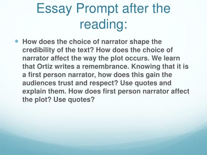 Essay Prompt after the reading: