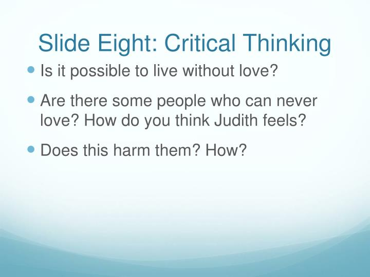 Slide Eight: Critical Thinking